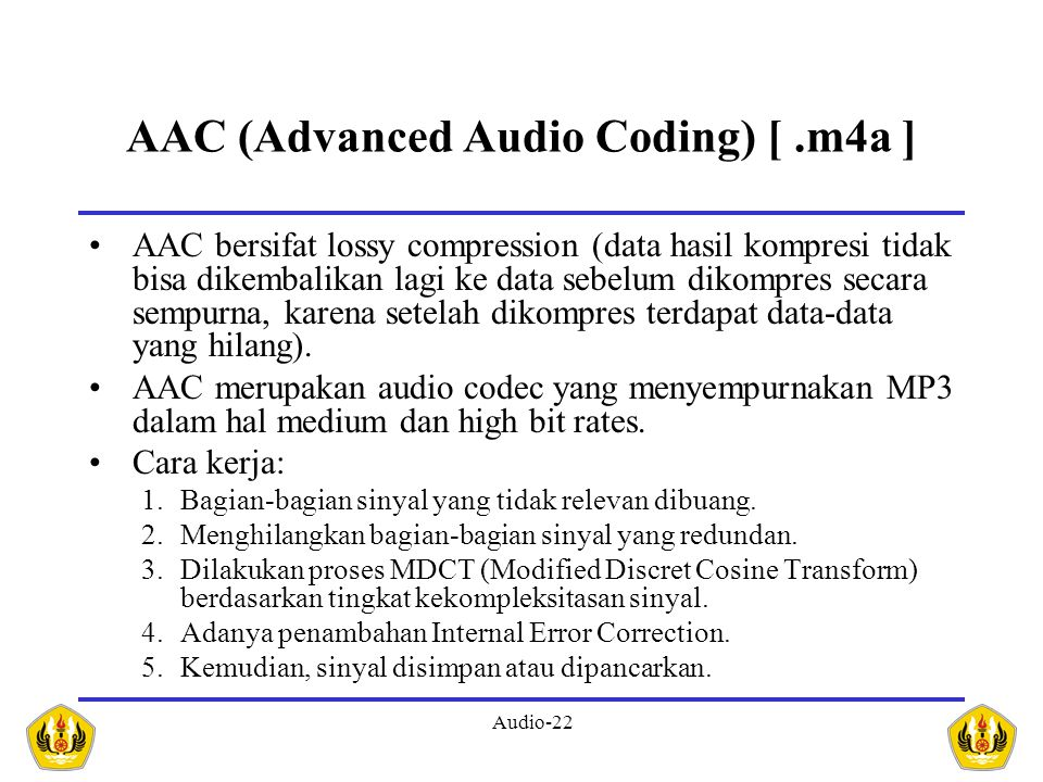 AAC (Advanced Audio Coding) [ .m4a ]